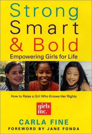 Strong, Smart, Bold: Empowering Girls for Life - Book Crate