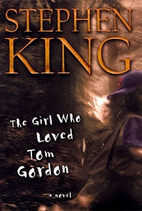 The Girl Who Loved Tom Gordon - Book Crate