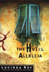 The Hotel Alleluia - Book Crate