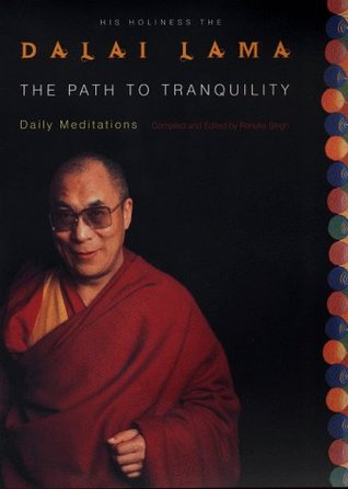 The Path to Tranquility: Daily Meditations by the Dalai Lama - Book Crate