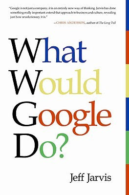 What Would Google Do? - Book Crate