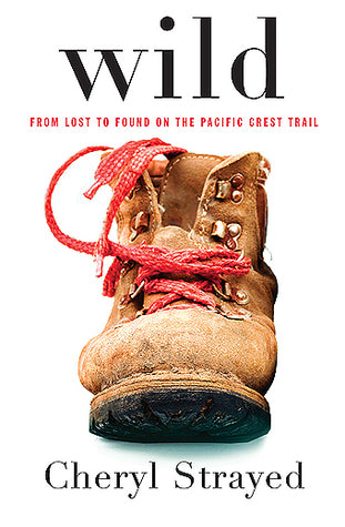 Wild: From Lost to Found on the Pacific Crest Trail - Book Crate