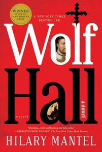 Wolf Hall (Thomas Cromwell Trilogy #1) - Book Crate