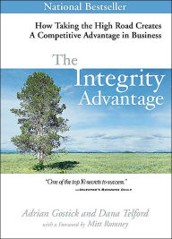 The Integrity Advantage: How Taking the High Road Creates a Competitive Advantage in Business - Book Crate