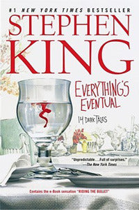 Everything's Eventual: 14 Dark Tales - Book Crate