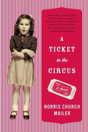 A Ticket to the Circus: A Memoir - Book Crate