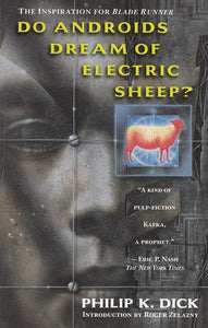 Do Androids Dream of Electric Sheep? - Book Crate