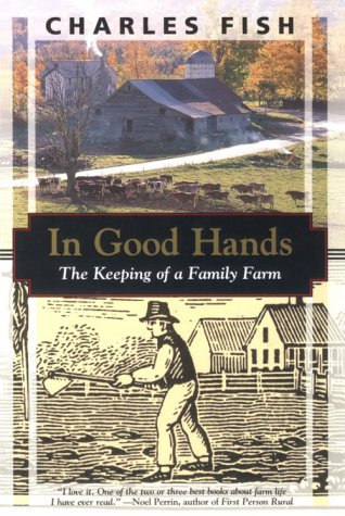 In Good Hands: The Keeping of a Family Farm - Book Crate