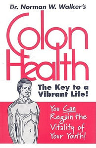 Colon Health: The Key to a Vibrant Life! - Book Crate
