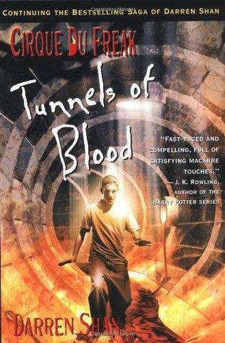 Tunnels of Blood (Cirque du Freak #3)
