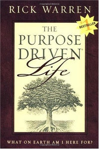 The Purpose Driven Life: What on Earth am I Here For? - Book Crate