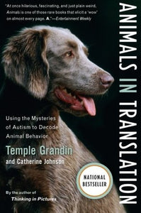 Animals in Translation: Using the Mysteries of Autism to Decode Animal Behavior - Book Crate