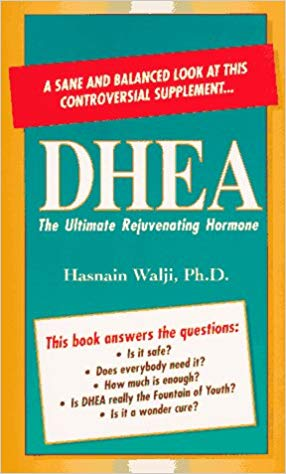 DHEA: The Ultimate Rejuvenating Hormone - Book Crate