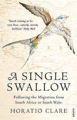 A Single Swallow: Following An Epic Journey From South Africa To South Wales - Book Crate