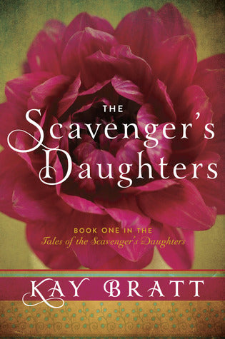 The Scavenger's Daughters (Tales of the Scavenger's Daughters #1) - Book Crate
