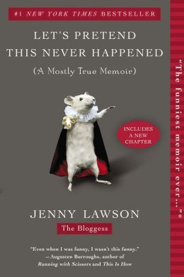 Let's Pretend This Never Happened (A Mostly True Memoir) - Book Crate