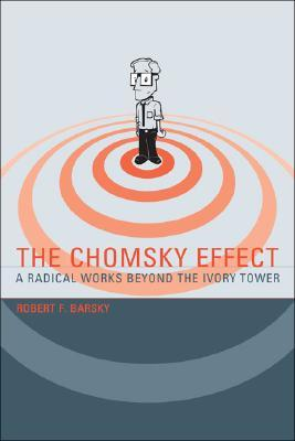 The Chomsky Effect: A Radical Works Beyond the Ivory Tower - Book Crate