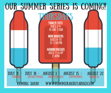 SUMMER SERIES THURSDAY KID'S WORKSHOPS