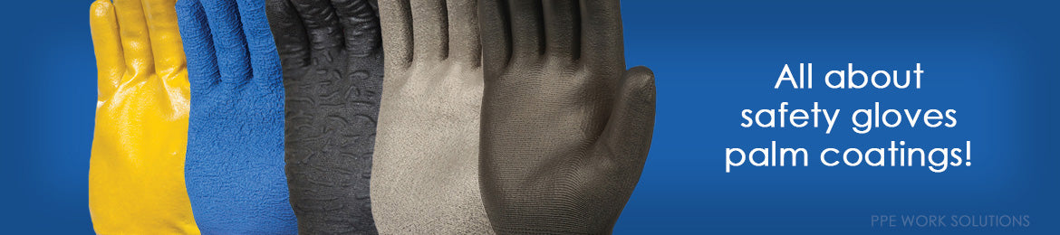 all about safety gloves palm coatings image banner
