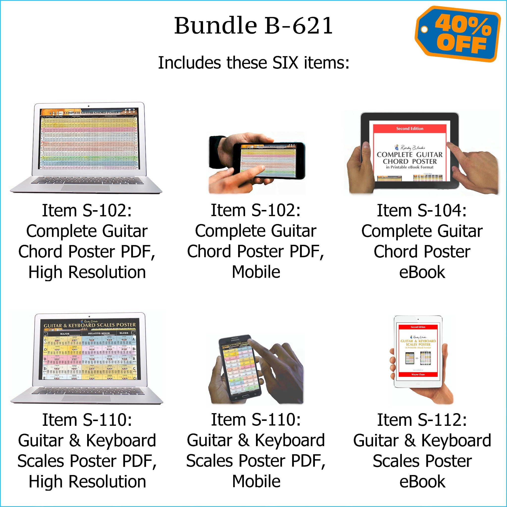 "Bundle B-621 (SIX Items): Includes PRINTABLE ""Complete Guitar Chord Poster"" and ""Guitar & Keyboard Scales Poster"". High Resolution E-Posters for Smartphone / Tablet / Computer, and High Resolution PRINTABLE E-Books. FREE Download Protection."