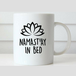 """Namastay in Bed"" Mug"