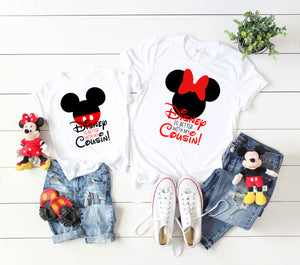 Disney is Better with My Cousin | Disney T-Shirt