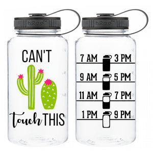 Can't Touch This - 34 oz water bottle