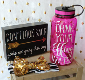 Drink Your Effing Water - Pink 34 oz water bottle
