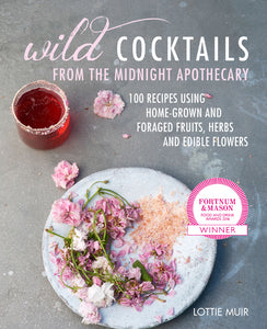 Book - Wild Cocktails From The Midnight Apothecary
