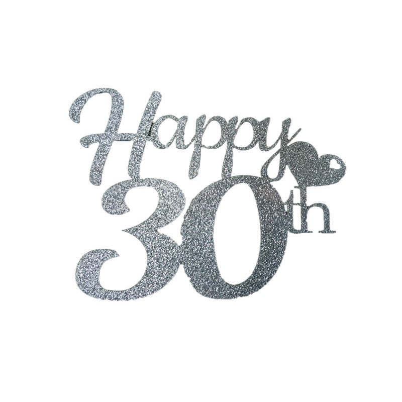 Happy 30th Heart Glitter Topper Silver