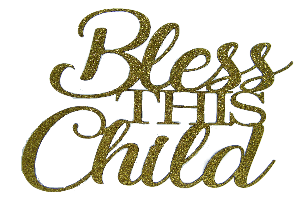 Cake Topper - Bless This Child Gold