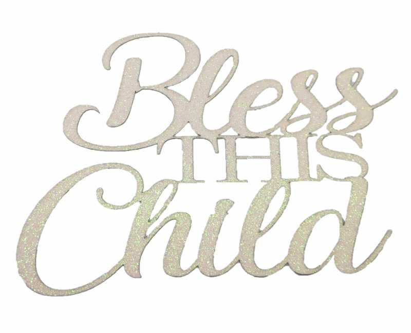 Cake Topper - Bless This Child White