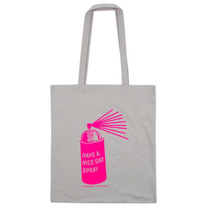 'HAVE A NICE DAY SPRAY' Tote with Long Handles