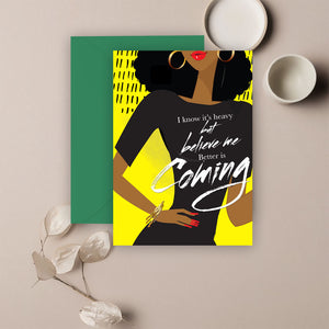 Better Is Coming⎪ African American Greeting Cards