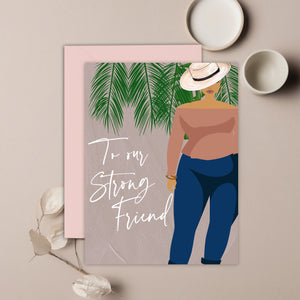 Strong Friend | new