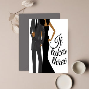 It Takes Three ⎪ African American Greeting Cards
