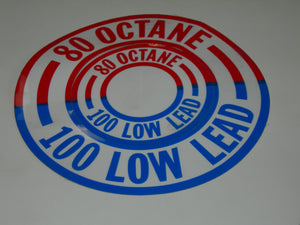 Placard, Fuel Octane - 80 and 100 Low Lead - Round