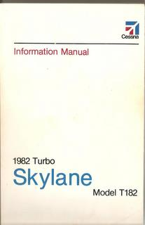 Manual, Cessna - Skylane T182 - 1982 - Information Manual