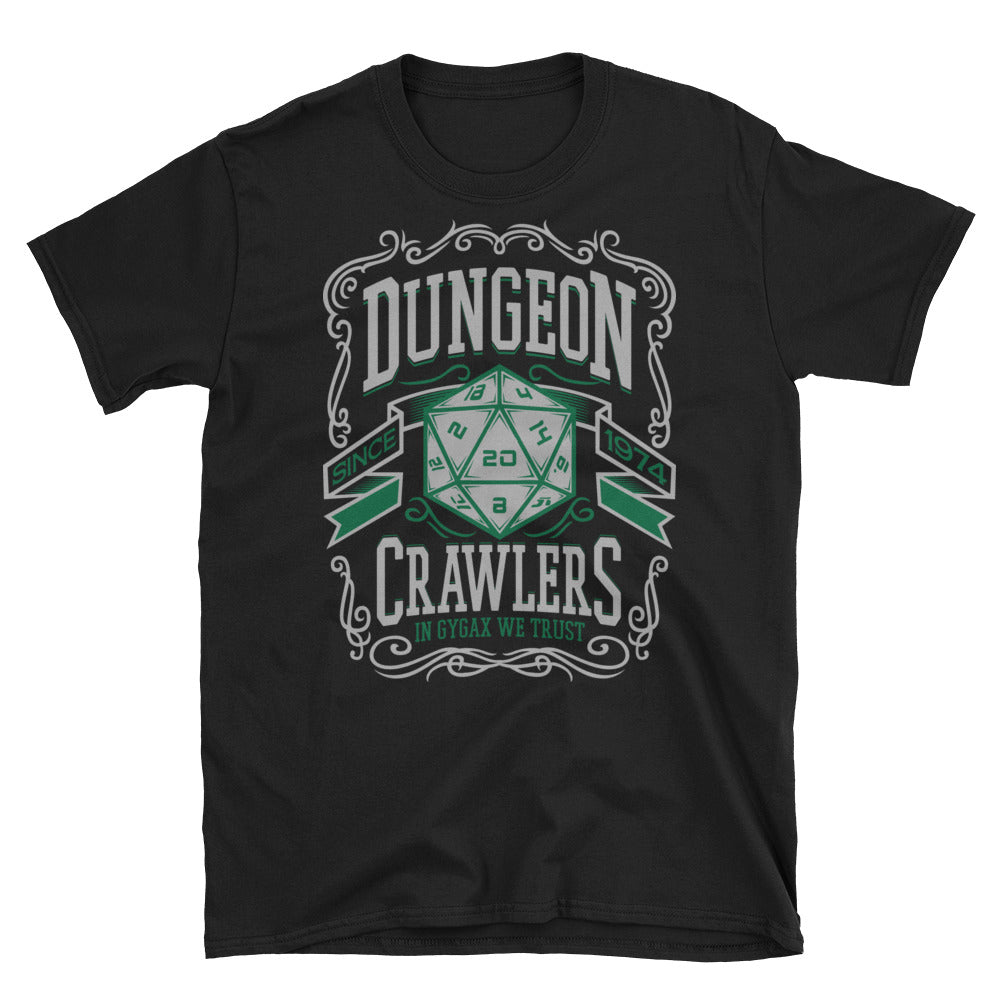 Dungeon Crawlers In Gygax We Trust T-Shirt