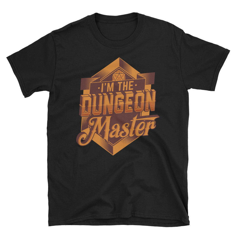 I'm The Dungeon Master T-Shirt
