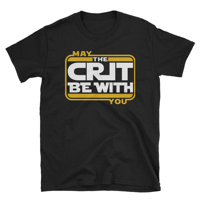 May The Crit Be With You T-Shirt