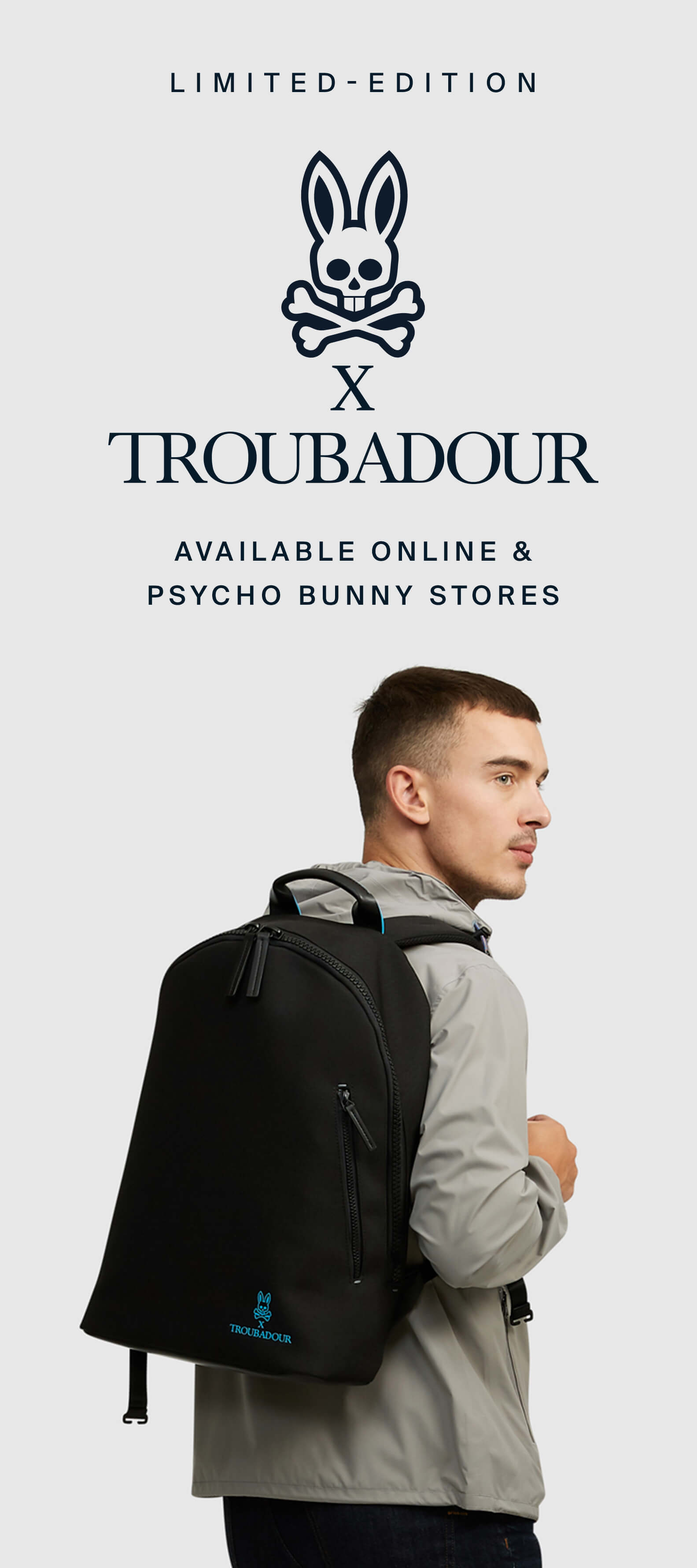LIMITED-EDITION - PSYCHO BUNNY X TROUBADOUR - AVAILABLE ONLINE & PSYCHO BUNNY STORES
