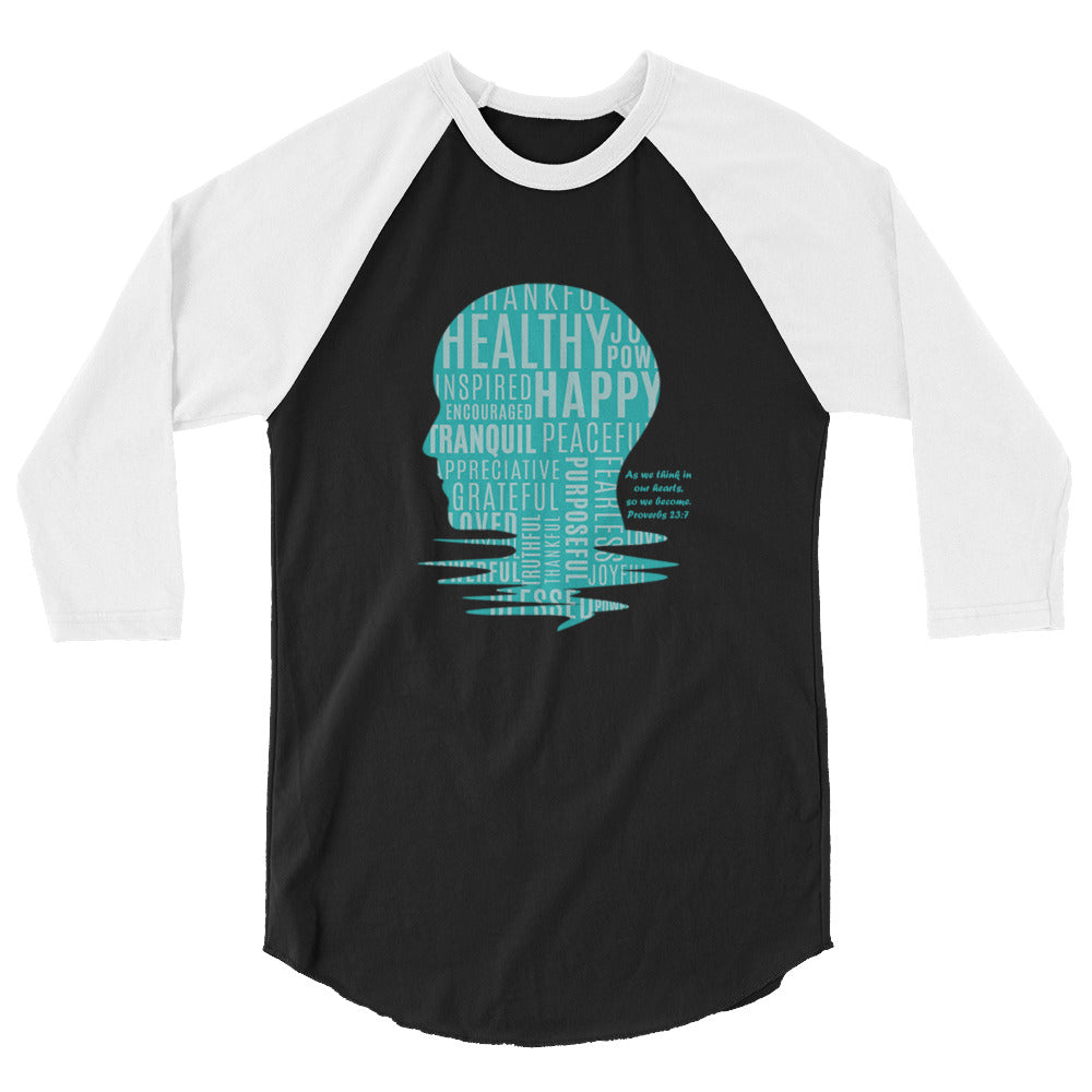 We Are What We Think 3/4 sleeve raglan shirt