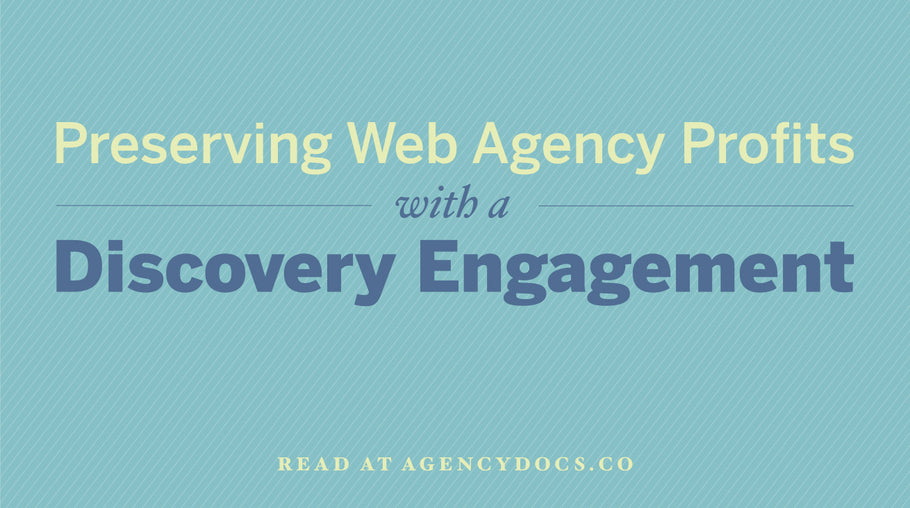 Preserving Web Agency Profits with a Discovery Engagement