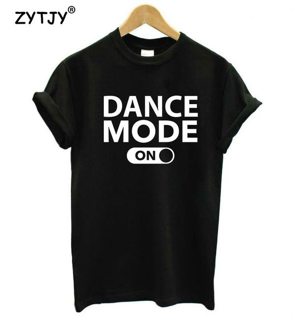 Dance Mode On Woman Casual T-Shirt - CubeTrends