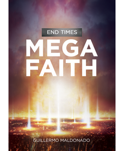 End Times Mega Faith - Digital Video