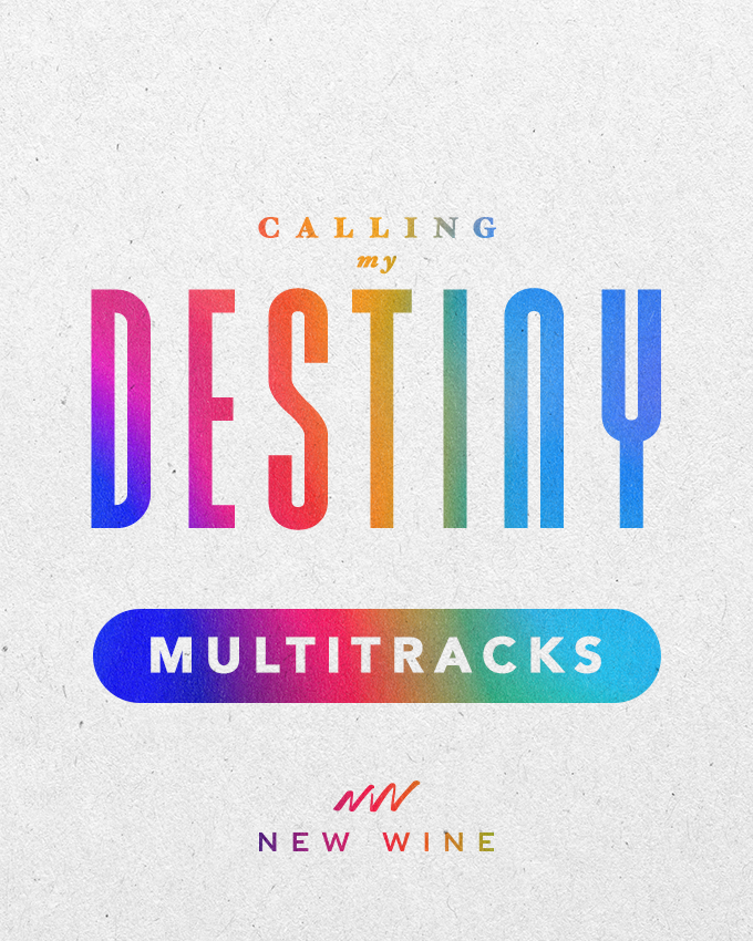 Calling My Destiny MULTITRACK - Secuencias (DOWNLOAD) New Wine