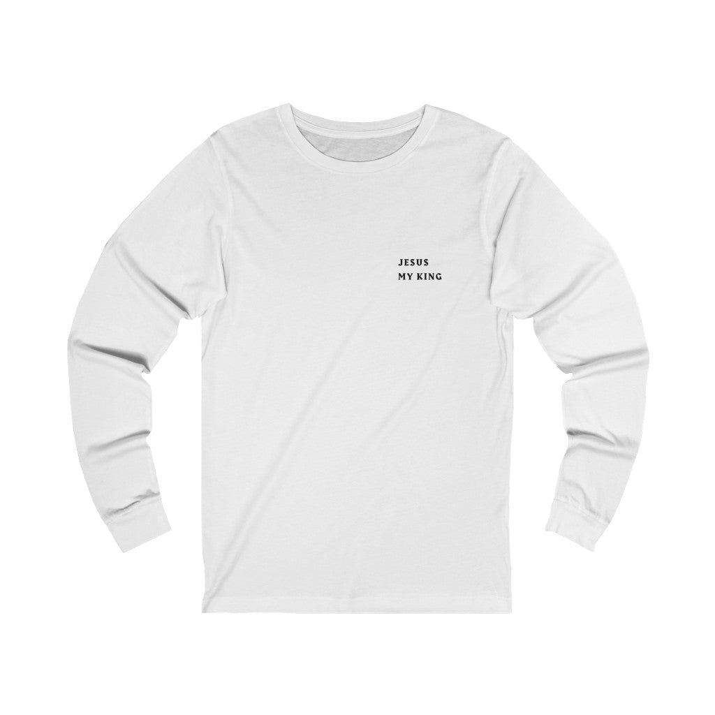 Jesus My King Long Sleeve Tee