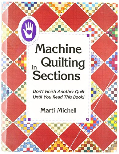 Marti Michell - Machine Quilting in Sections Book