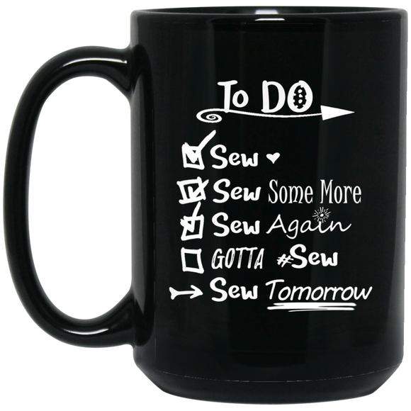 TO DO List for Sewing, Stitching - Funny Coffee Mug
